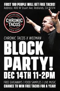 CHRONIC TACOS BLOCK PARTY @ Redlands | California | United States